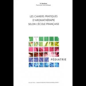 Cahier pratique volume 1 - Pédiatrie